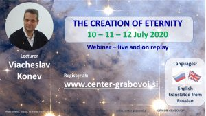 The Creation of Eternity @ Webinar, at home | Ljubljana | Slovenia