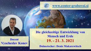 The simultaneous development of man and earth @ webinar, Russian and German   Ljubljana   Slovenia