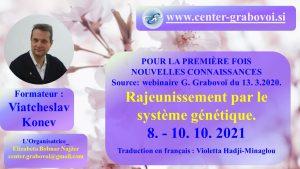 Rajeunissement par le système génétique @ Webinaire, russe et français | Ljubljana | Slovenia